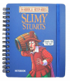 HORRIBLE HISTORIES NOTEBOOK - SLIMY STUARTS